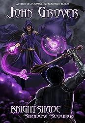 Knightshade: Shadow Scourge (Knightshade  Book 2)