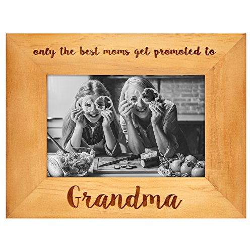Americanflat Engraved Wood Frame - Only The Best Moms Get Promoted to Grandma - Made to Display Photos Sized 4x6
