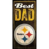 "Pittsburgh Steelers Best Dad NFL wood plaque 12x6"""