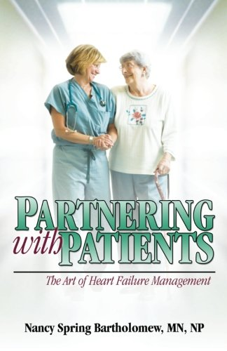 Partnering With Patients: The Art of Heart Failure Management