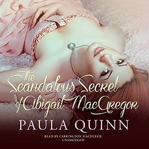 The Scandalous Secret of Abigail MacGregor Audiobook