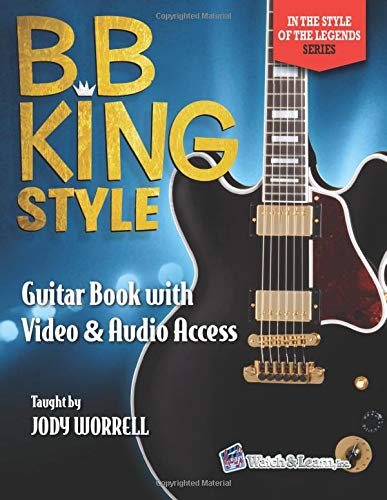 B.B. King Style Guitar Book: with Online Video & Audio Access In ...