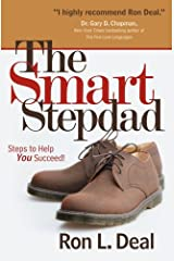 The Smart Stepdad: Steps To Help You Succeed Paperback