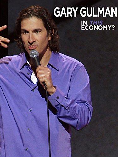 Gary Gulman  In This Economy