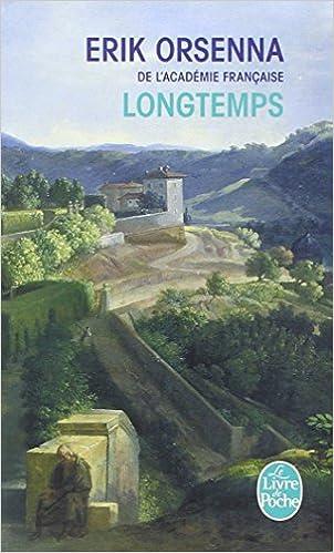 Longtemps - Orsenna Erik