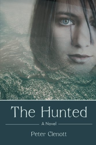 Read Online The Hunted: A Novel pdf
