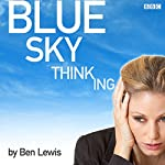 Blue Sky Thinking | Ben Lewis