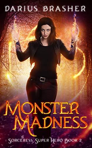 (Monster Madness: Sorceress Super Hero Book)