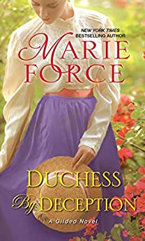 Duchess by Deception (Gilded Book 1) by [Force, Marie]