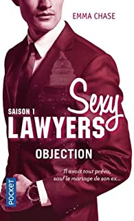Sexy Lawyers 01 : Objection, Chase, Emma