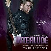 Enticing Interlude : Tempest, Book 2 | Kai Kennicott, Michelle Mankin