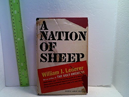 A Nation Of Sheep by William J. Lederer