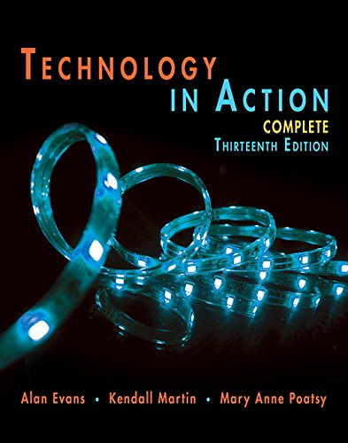 Technology In Action Complete (13th Edition) (Evans, Martin & Poatsy, Technology in Action Series) by Pearson