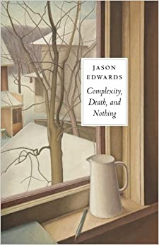Complexity, Death and Nothing
