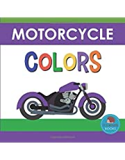Motorcycle Colors: First Picture Book for Babies, Toddlers and Children