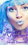 Download Amber's Faerie Tale (The Light Tamer Trilogy) (Volume 3) in PDF ePUB Free Online