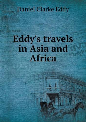 Eddy's travels in Asia and Africa PDF
