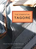 The Essential Tagore, Rabindranath Tagore and Fakrul Alam, 0674057902