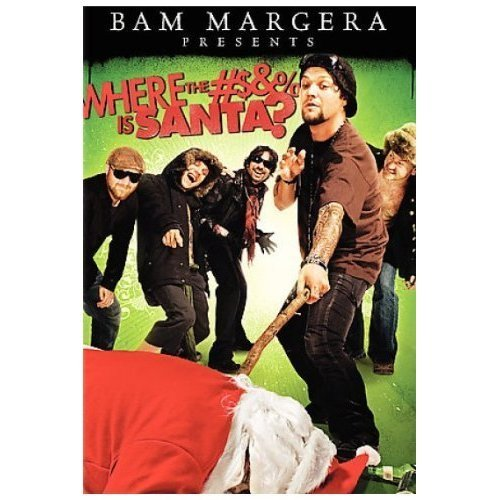 (Bam Margera Presents: Where the #$&% is Santa? (UNRATED))