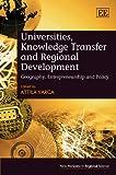Universities, Knowledge Transfer and Regional Development, , 1845429311