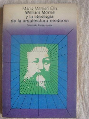 Descargar Libro William Morris Y La Ideología De La Arquitectura Moderna Mario Manieri