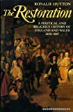 img - for The Restoration: A Political and Religious History of England and Wales 1658-1667 book / textbook / text book