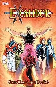 Excalibur Classic Vol. 4: Cross Time Caper Book Two (Excalibur (1988-1998))