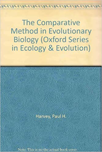 The Comparative Method in Evolutionary Biology (Oxford Series in Ecology and Evolution)