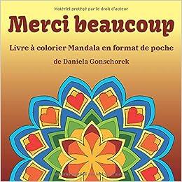 Merci Beaucoup Livre A Colorier Mandalas En Format De Poche