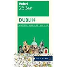 Fodors Dublin 25 Best (Full-color Travel Guide)
