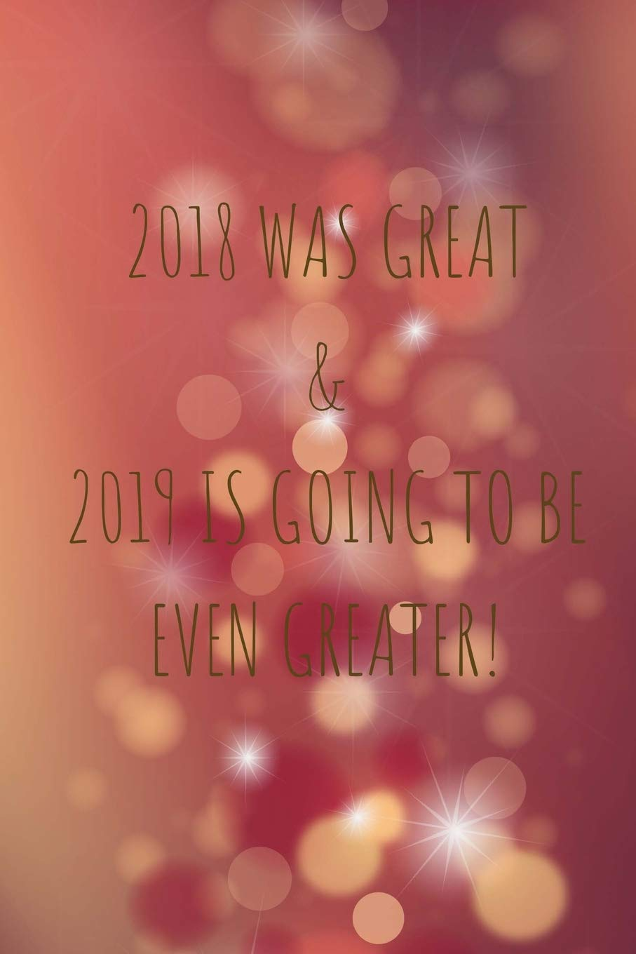 Christmas Even 2019 2018 Was Great & 2019 Is Going To Be Even Greater!: Christmas