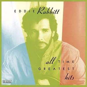 eddie rabbitt eddie rabbitt all time greatest hits music. Black Bedroom Furniture Sets. Home Design Ideas