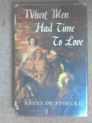 When Men Had Time To Love