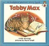 Tabby Max, Linda M. Jennings, 072149594X