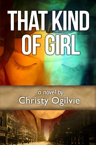 Book: That Kind Of Girl by Christy Ogilvie