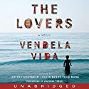 The Lovers Audiobook by Vendela Vida Narrated by Suzanne Toren