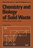 img - for Chemistry and Biology of Solid Waste: Dredged Material and Mine Tailings book / textbook / text book