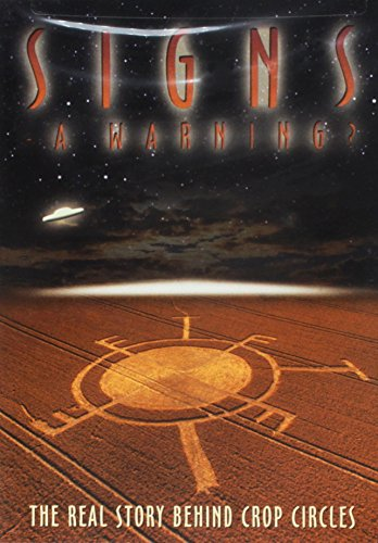 (Signs: A Warning? - The Real Story Behind Crop Circles)