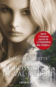 "Afficher ""L'orpheline des neiges n° 2 Le rossignol de Val-Jalbert"""