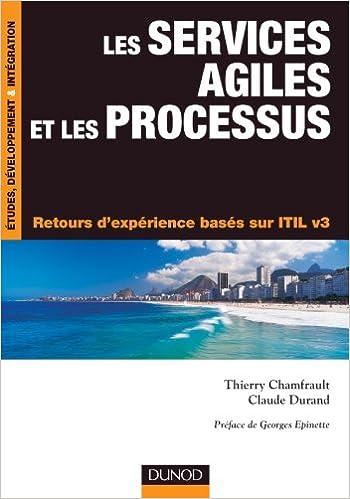 En ligne téléchargement gratuit Les services agiles et les processus - Retours d'expérience basés sur ITIL v3 epub pdf