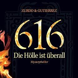 616 - Die Hölle ist überall