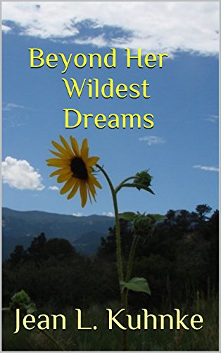 Beyond Her Wildest Dreams by [Kuhnke, Jean L.]
