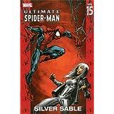 Ultimate Spider-Man - Volume 15: Silver Sable