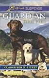 img - for Guardian (Classified K-9 Unit) book / textbook / text book