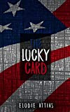 THE LUCKY CARD: Does cancer have a plan? How the US Green Card Lottery saved my life.