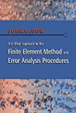 img - for A Unified Approach to the Finite Element Method and Error Analysis Procedures 1st edition by Dow, Julian A. T. (1998) Hardcover book / textbook / text book