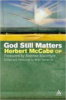 God Still Matters by Herbert McCabe (2002-09-01)