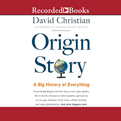 Origin Story: A Big History of Everything cover