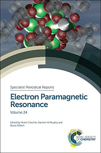 Electron Paramagnetic Resonance: Volume 24 (Specialist Periodical Reports) Max Yulikov