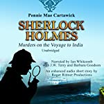 Sherlock Holmes: Murders on the Voyage to India | Pennie Mae Cartawick